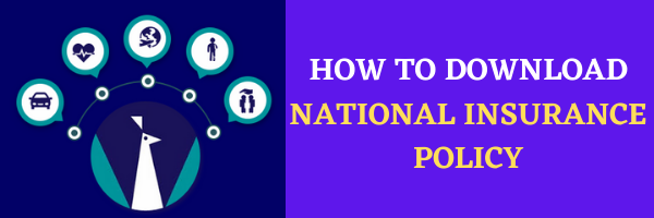 NATIONAL INSURANCE POLICY