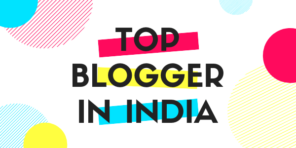 top bloggers of india