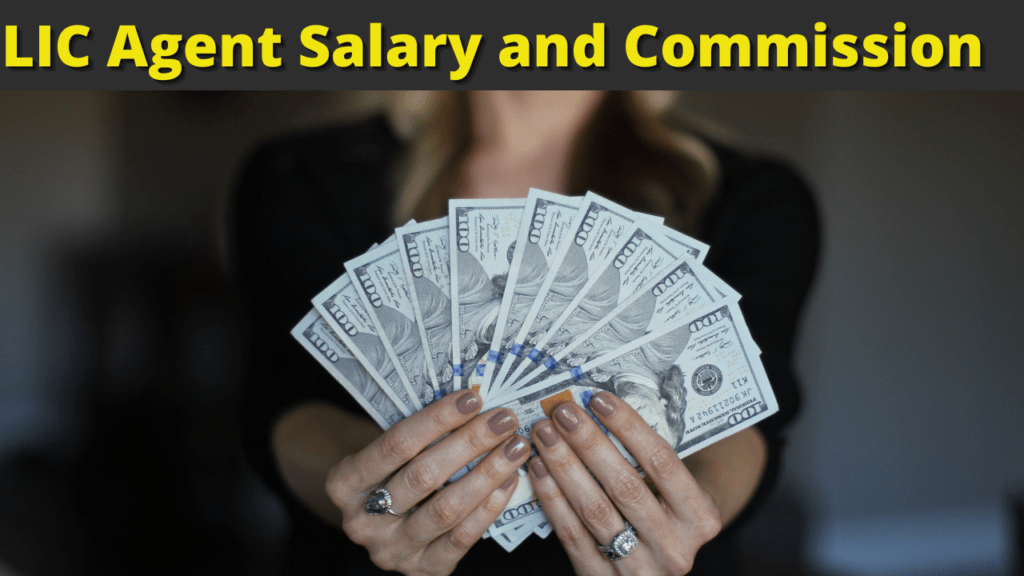 LIC Agent Salary and Commission