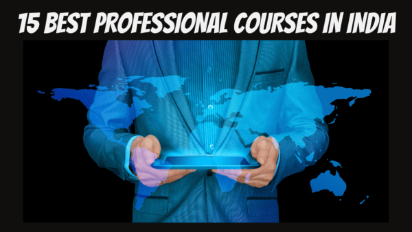 Professional Courses in India After 12th